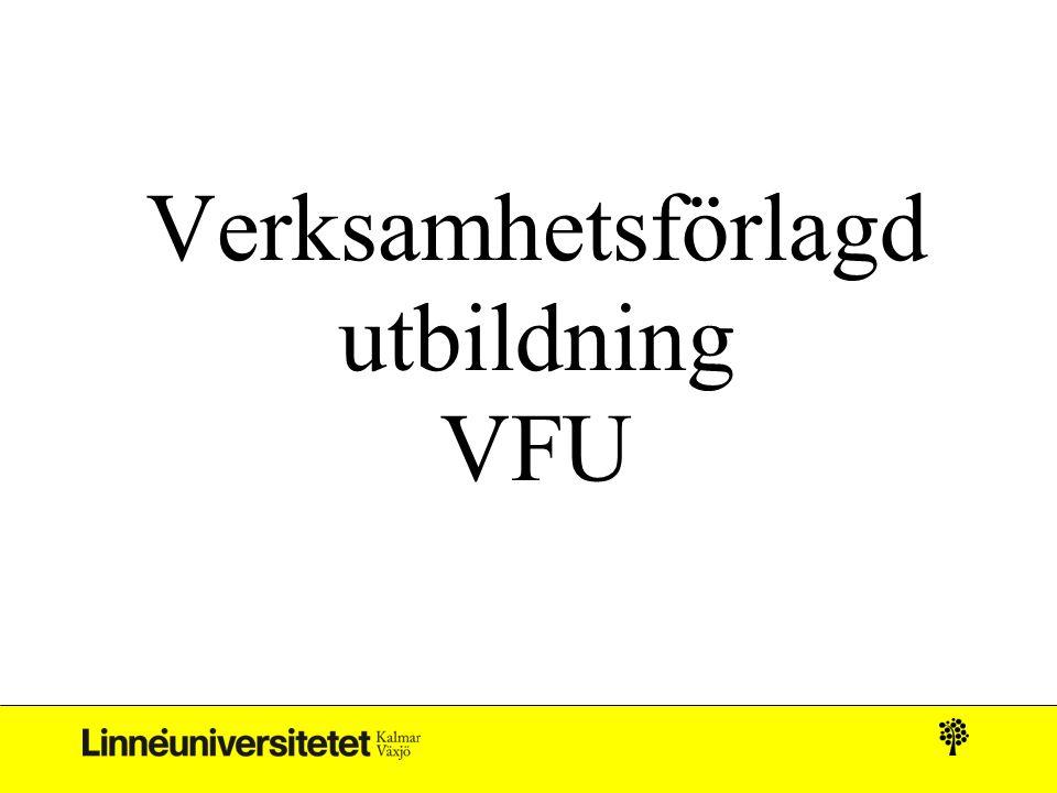 Verksamhetsförlagd utbildning VFU