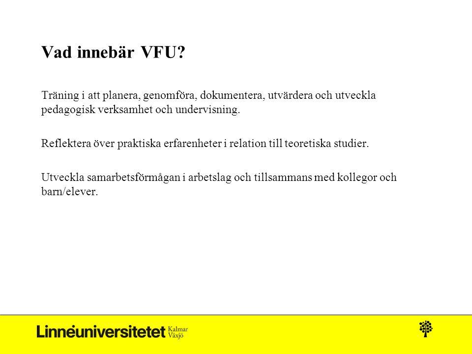 Vad innebär VFU.