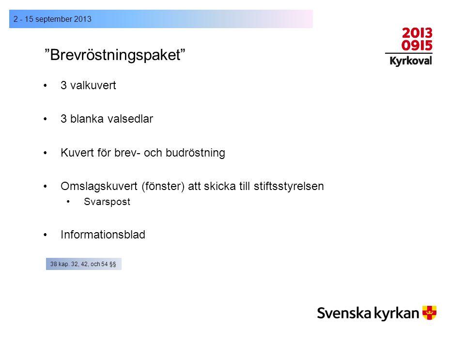 """""""Brevröstningspaket"""" 2 - 15 september 2013 3 valkuvert 3 blanka valsedlar Kuvert för brev- och budröstning Omslagskuvert (fönster) att skicka till sti"""