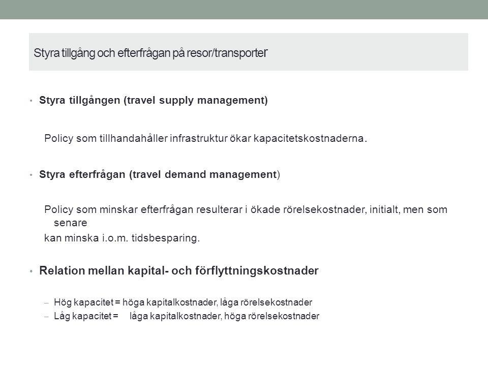 Konkreta policyåtgärder Transportinfrastruktursatsningar/Missing links (TEN–T).