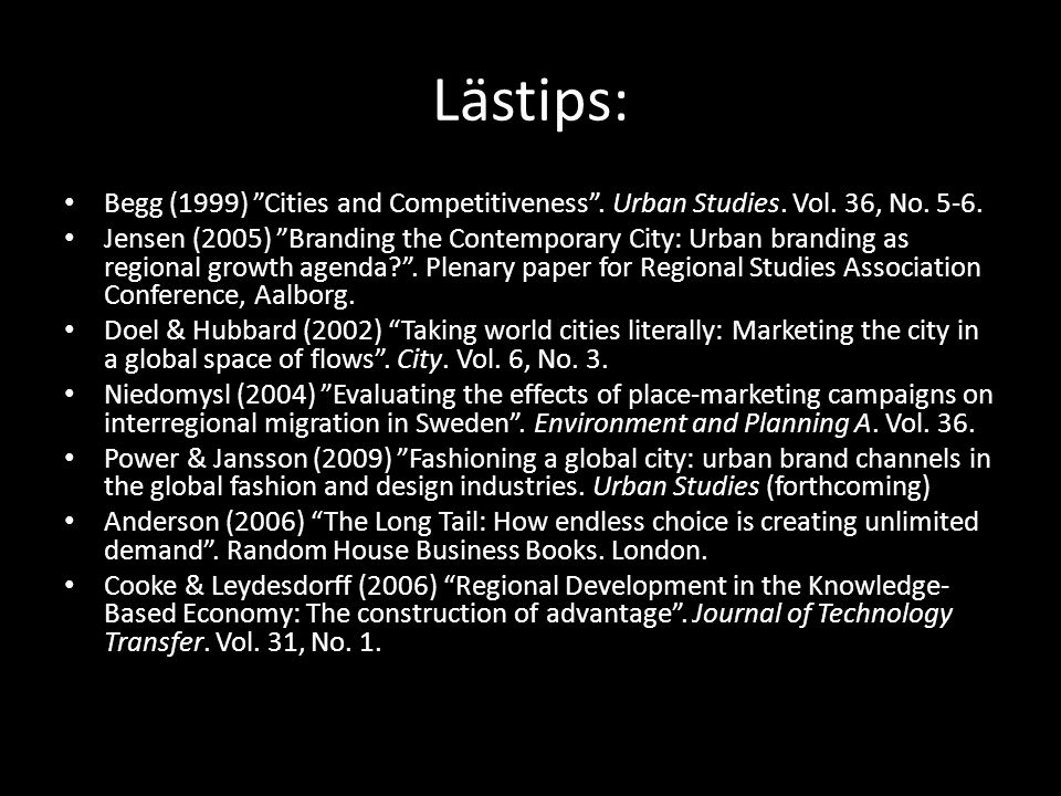 Lästips: Begg (1999) Cities and Competitiveness .