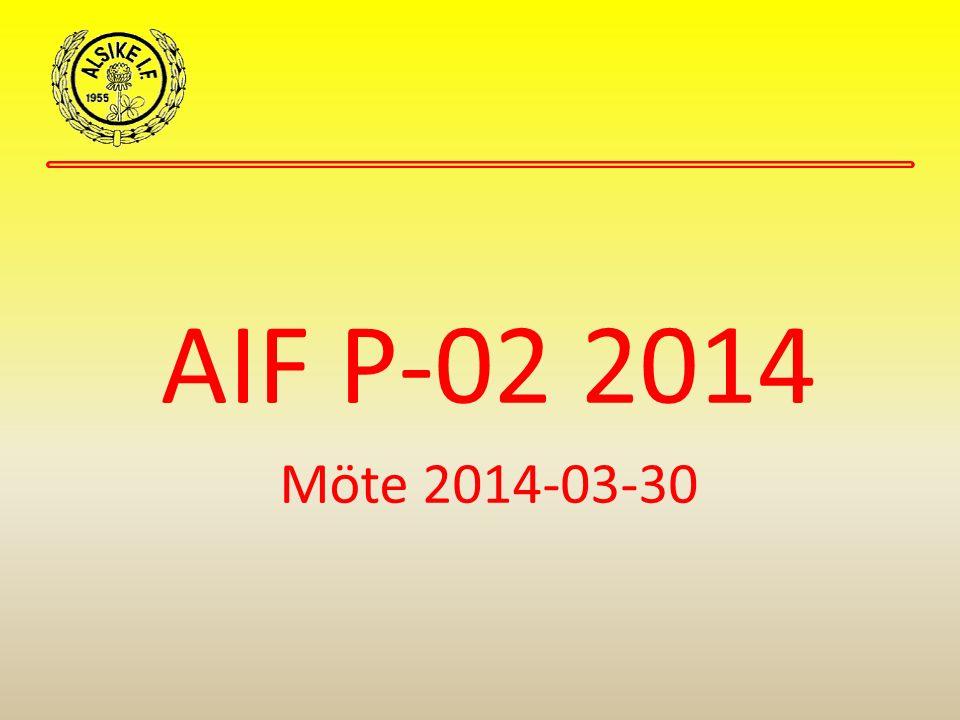 AIF P-02 2014 Möte 2014-03-30