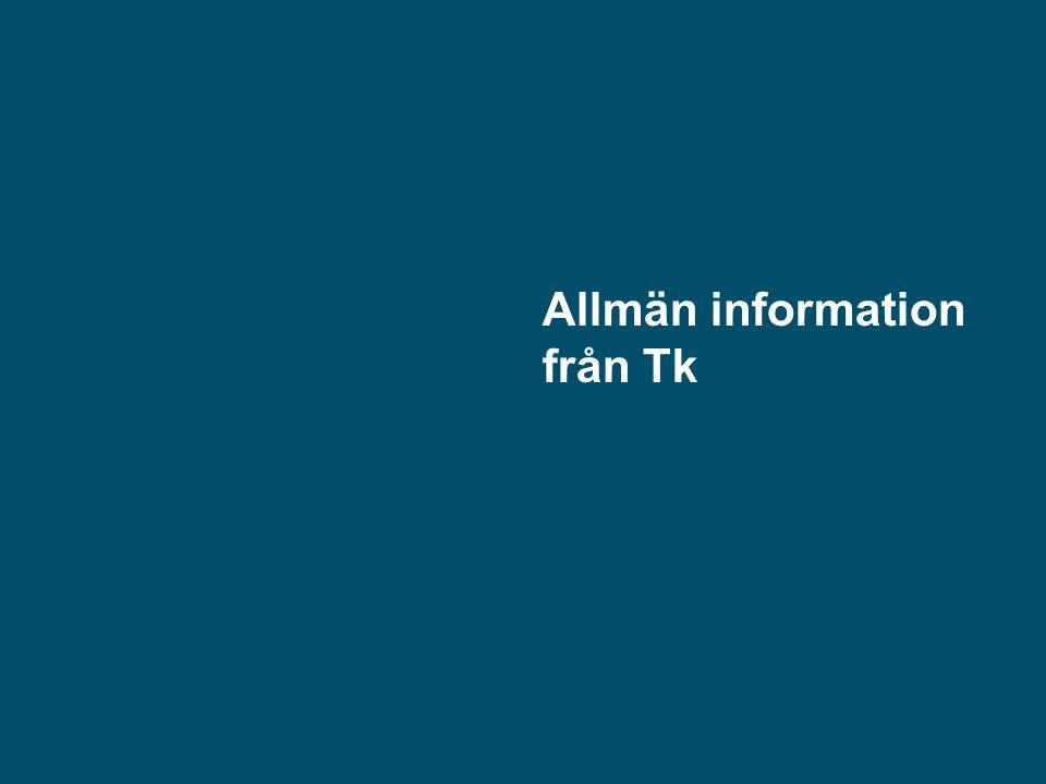 Allmän information från Tk