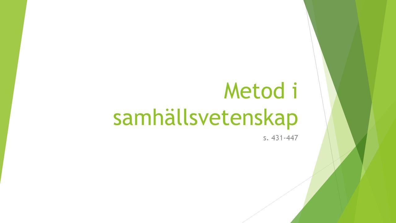 Metod i samhällsvetenskap s. 431-447
