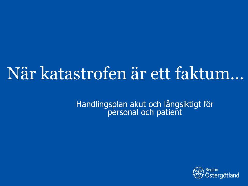 Region Östergötland Involverad medarbetare Uppmuntras till öppenhet och reflektion kring upplevelsen av och känslor runt händelsen.
