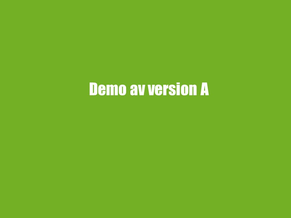 Demo av version A