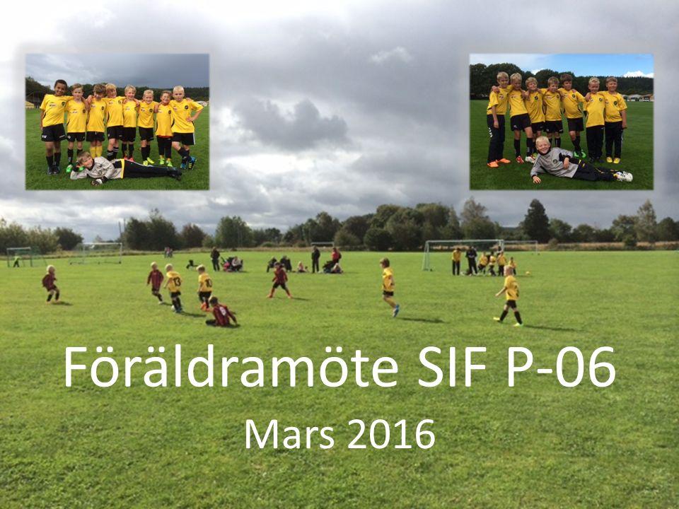 Föräldramöte SIF P-06 Mars 2016