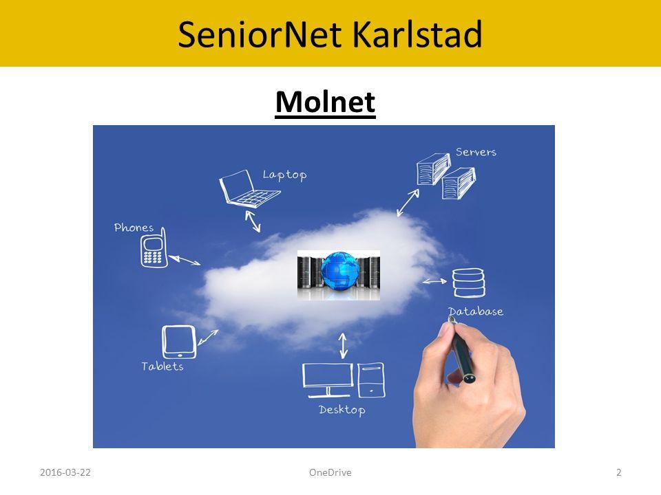 SeniorNet Karlstad Molnet 2016-03-22OneDrive2