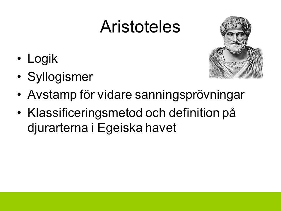 Aristoteles Logik Syllogismer Avstamp för vidare sanningsprövningar Klassificeringsmetod och definition på djurarterna i Egeiska havet