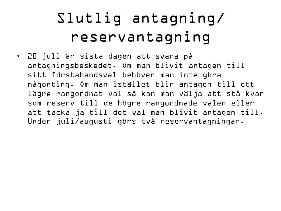 Länkar www.gyantagningen.se – All info om antagningen, gymnasieprogrammen, behörigheter etc.