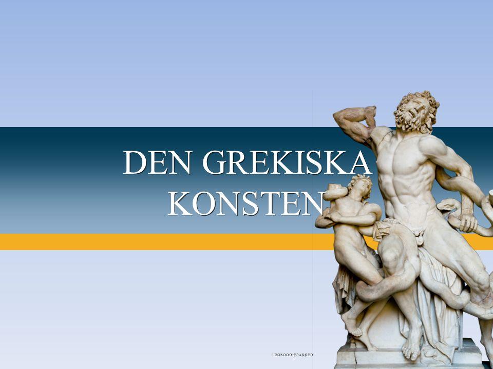 Laokoon-gruppen DEN GREKISKA KONSTEN