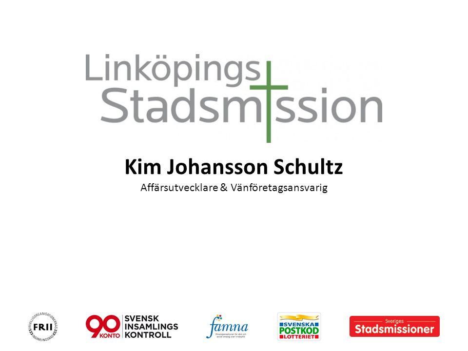 Kim Johansson Schultz Affärsutvecklare & Vänföretagsansvarig