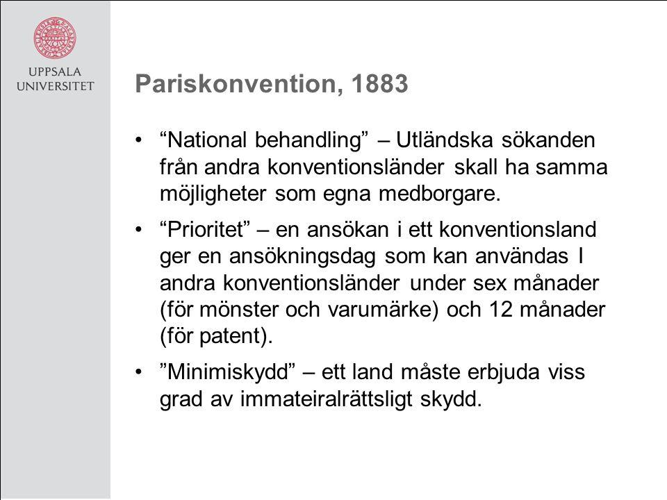 Pariskonvention, 1883 National behandling – Utländska sökanden från andra konventionsländer skall ha samma möjligheter som egna medborgare.