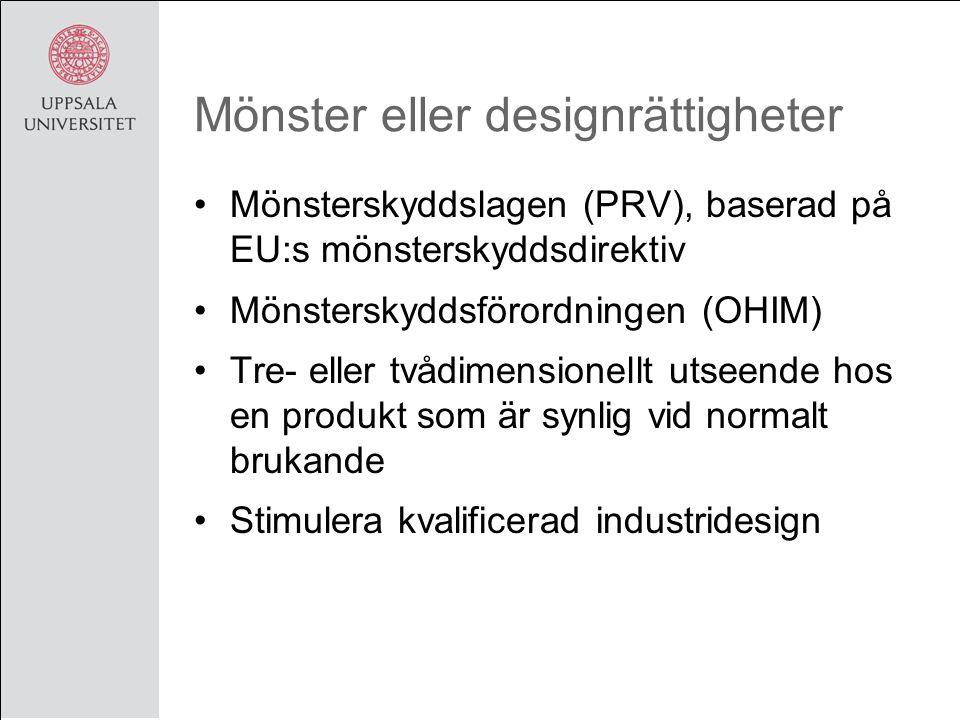 Mönster eller designrättigheter Mönsterskyddslagen (PRV), baserad på EU:s mönsterskyddsdirektiv Mönsterskyddsförordningen (OHIM) Tre- eller tvådimensionellt utseende hos en produkt som är synlig vid normalt brukande Stimulera kvalificerad industridesign