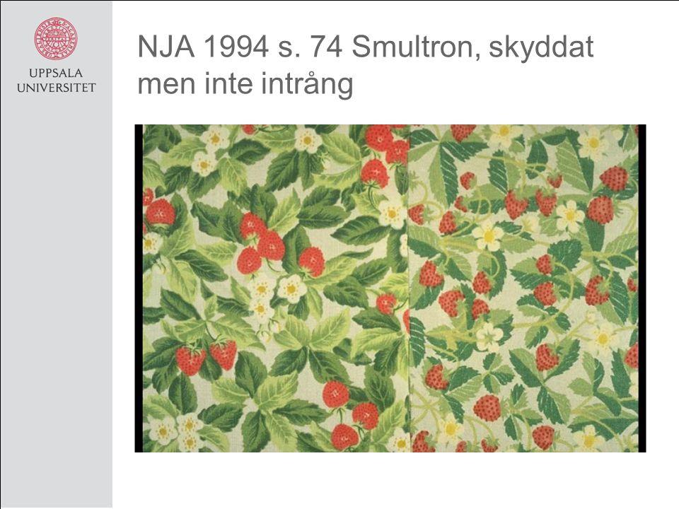 NJA 1994 s. 74 Smultron, skyddat men inte intrång