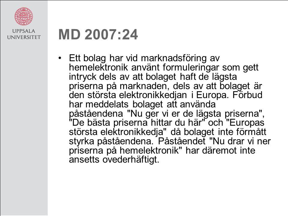 MD 2007:24 Ett bolag har vid marknadsföring av hemelektronik använt formuleringar som gett intryck dels av att bolaget haft de lägsta priserna på marknaden, dels av att bolaget är den största elektronikkedjan i Europa.