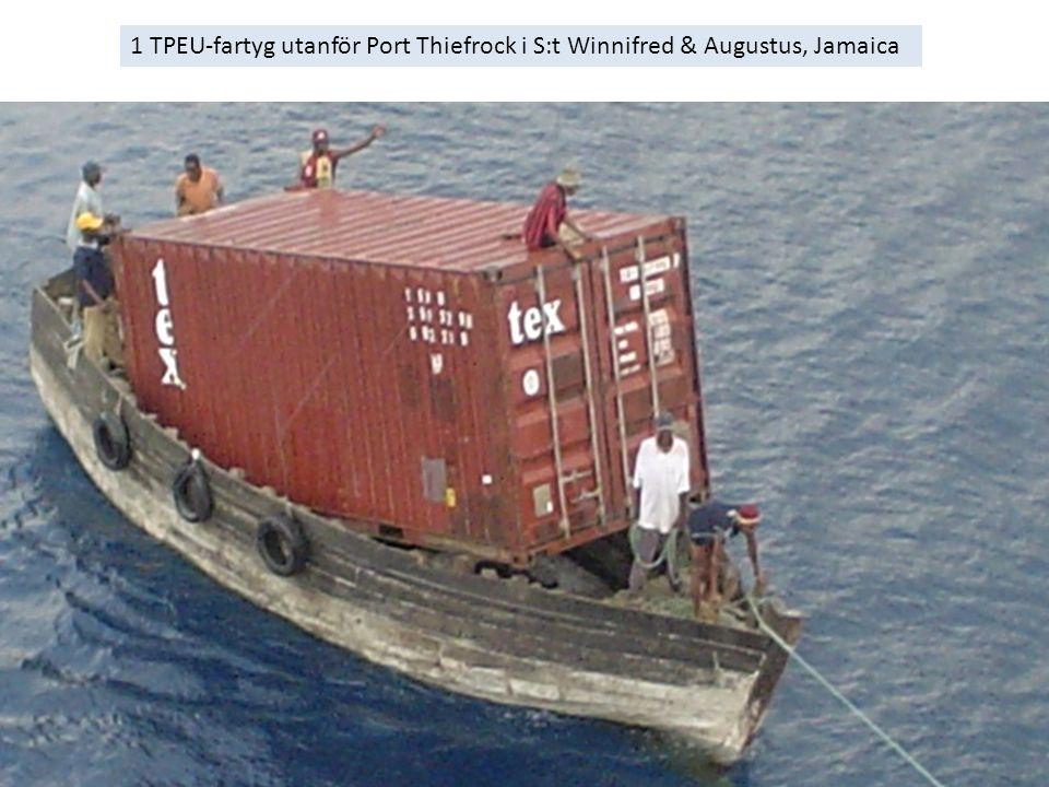 1 TPEU-fartyg utanför Port Thiefrock i S:t Winnifred & Augustus, Jamaica