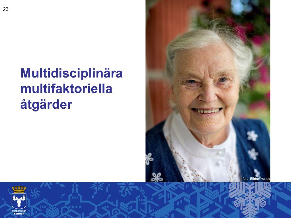 Multidisciplinära multifaktoriella åtgärder 23 foto: Bildarkivet.se