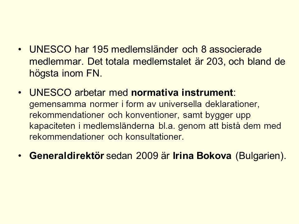UNESCO har 195 medlemsländer och 8 associerade medlemmar. Det totala medlemstalet är 203, och bland de högsta inom FN. UNESCO arbetar med normativa in