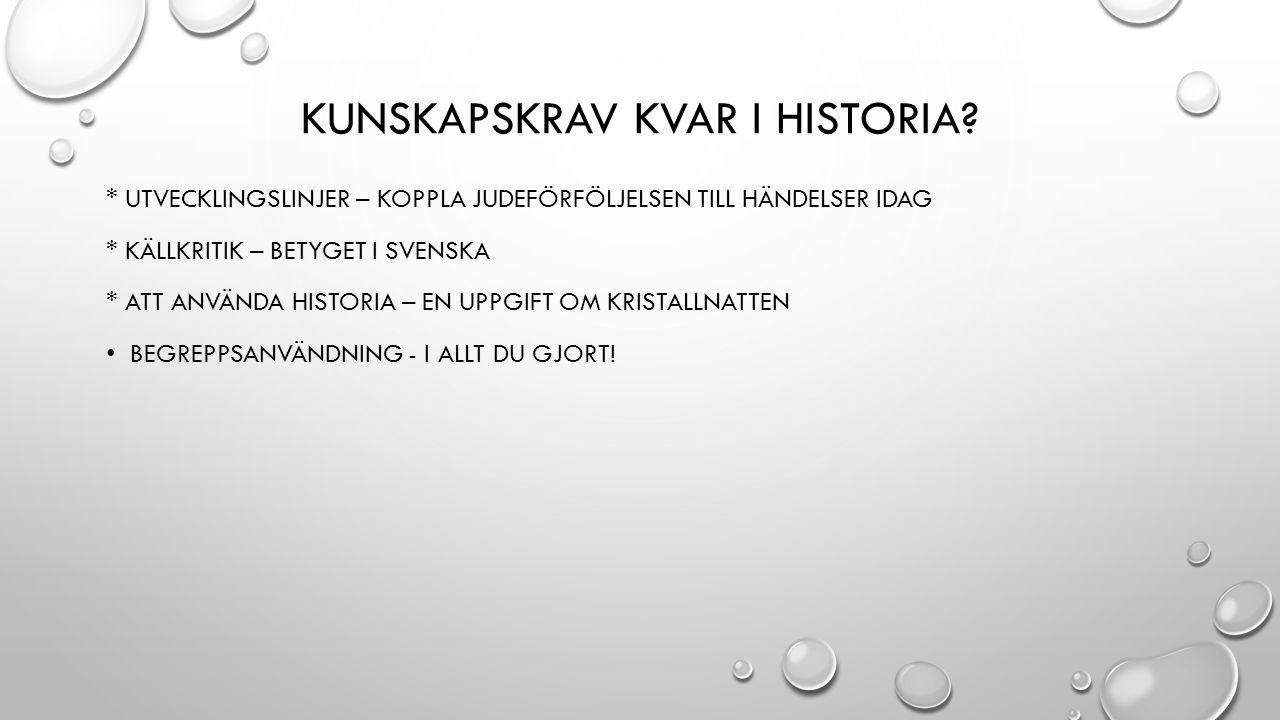 KUNSKAPSKRAV KVAR I HISTORIA.