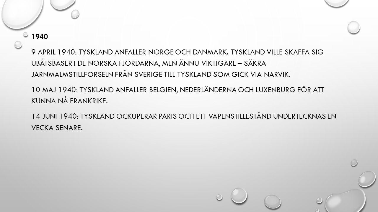 1940 9 APRIL 1940: TYSKLAND ANFALLER NORGE OCH DANMARK.