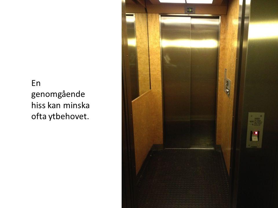 En genomgående hiss kan minska ofta ytbehovet.