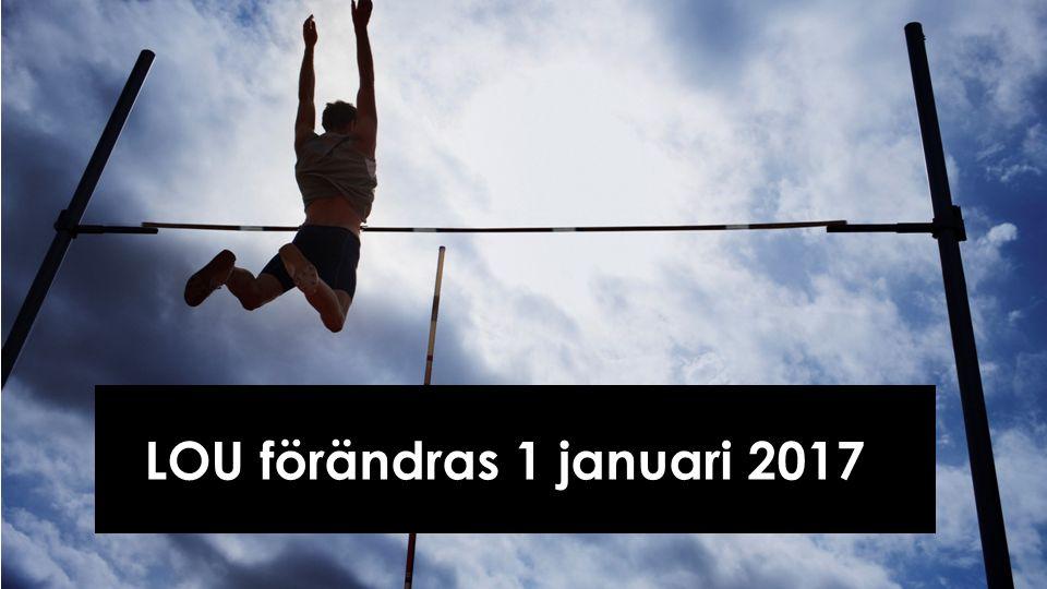 LOU förändras 1 januari 2017