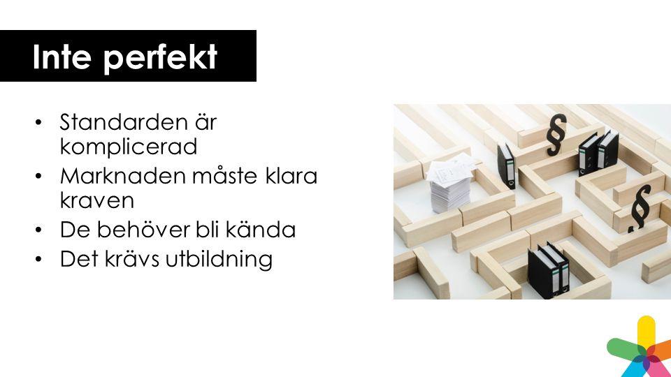 Våra rekommendationer Kombinera självdeklaration, expertutvärdering och slutanvändartester Utveckla konstant Basera urvalet på EM Basera testerna på den norska metoden