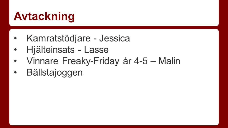Avtackning Kamratstödjare - Jessica Hjälteinsats - Lasse Vinnare Freaky-Friday år 4-5 – Malin Bällstajoggen