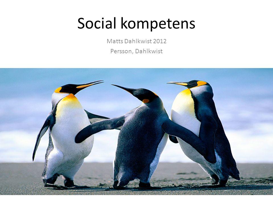 Social kompetens Matts Dahlkwist 2012 Persson, Dahlkwist