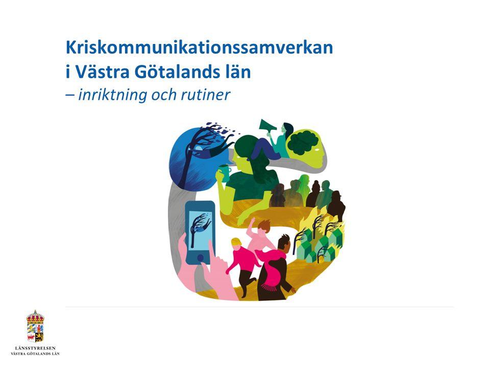 Kriskommunikationssamverkan i Västra Götalands län – inriktning och rutiner