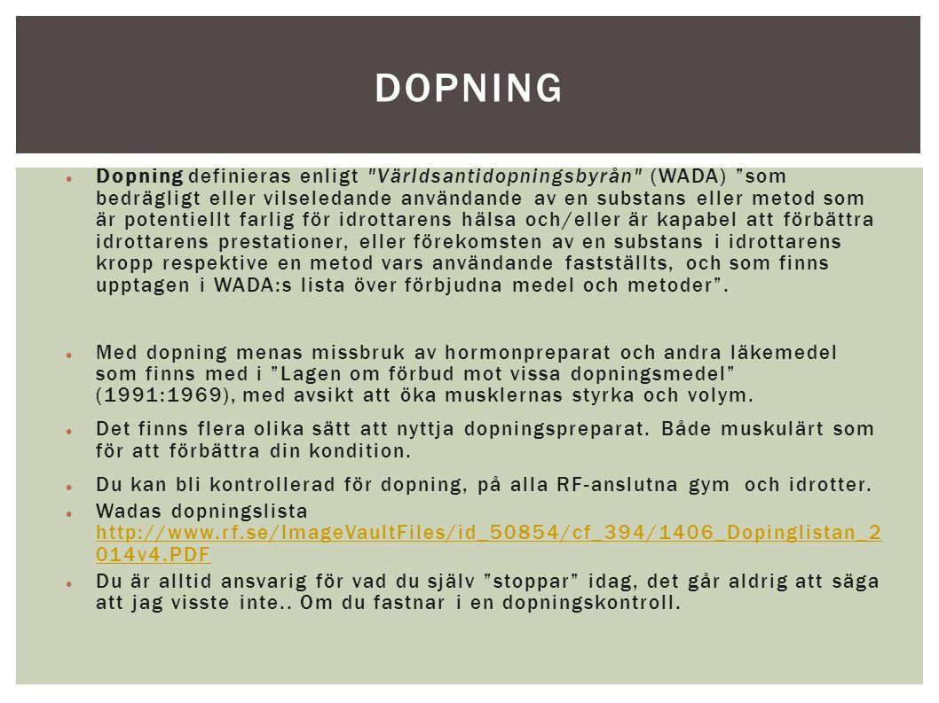 Dopning definieras enligt