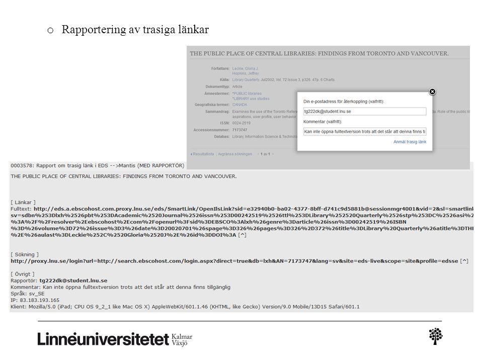 o Rapportering av trasiga länkar