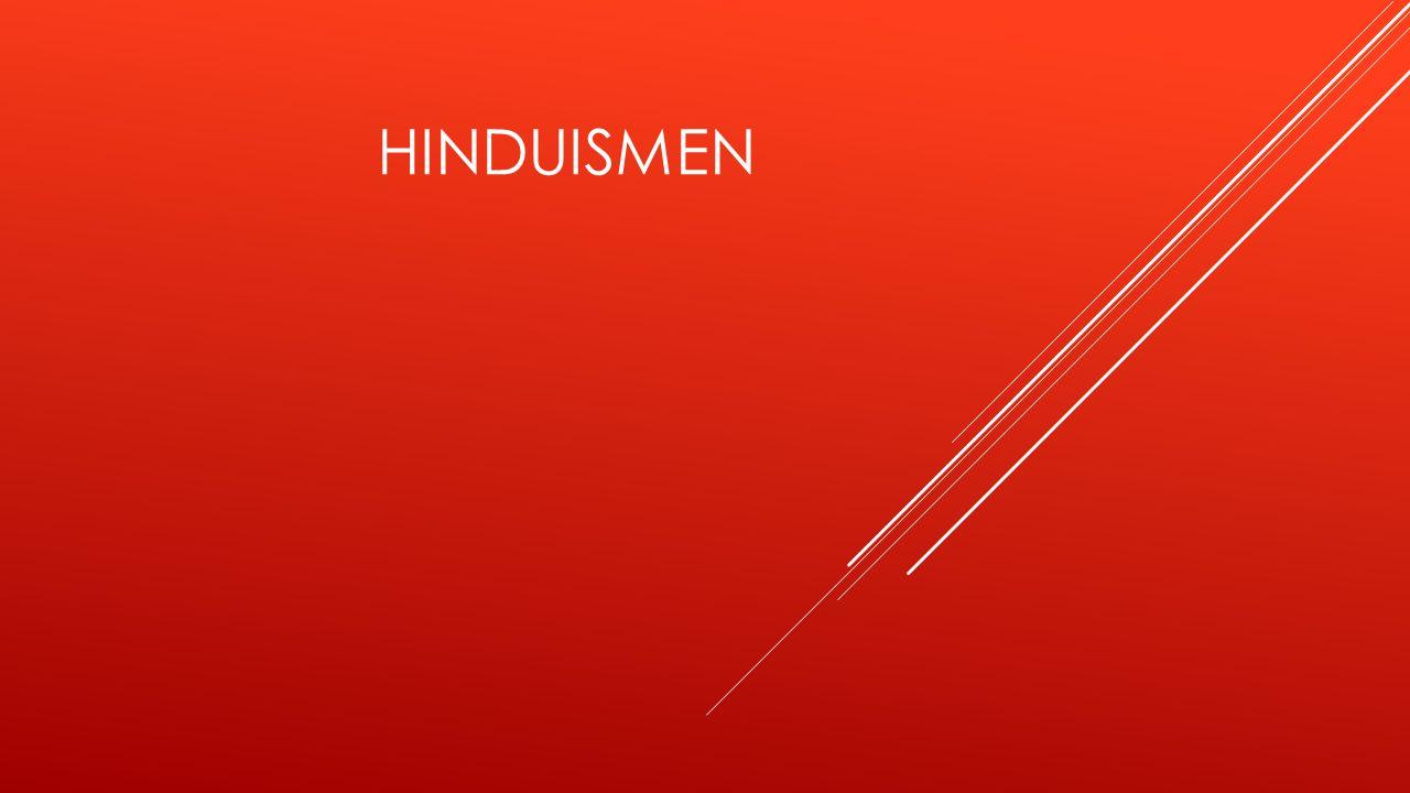 HISTORIA OM HINUISMEN Förut i tiden så kallades hinduismen Santana dharma betyder den den eviga lagen.