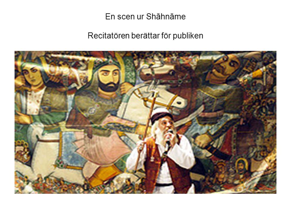 En scen ur Shāhnāme Recitatören berättar för publiken