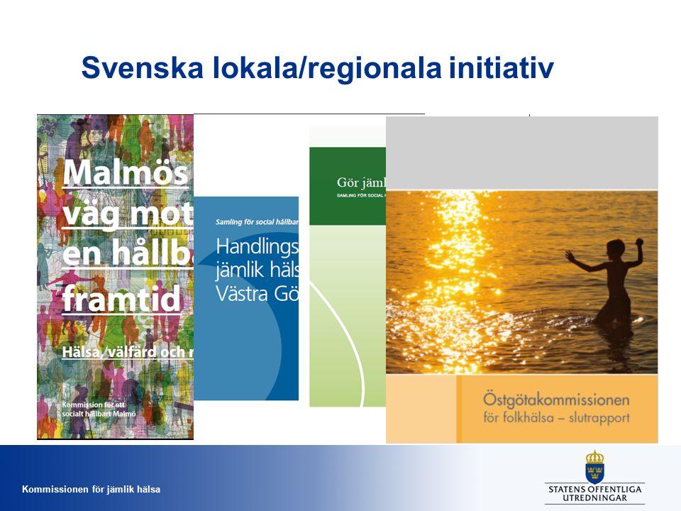 Kommissionen för jämlik hälsa Svenska lokala/regionala initiativ