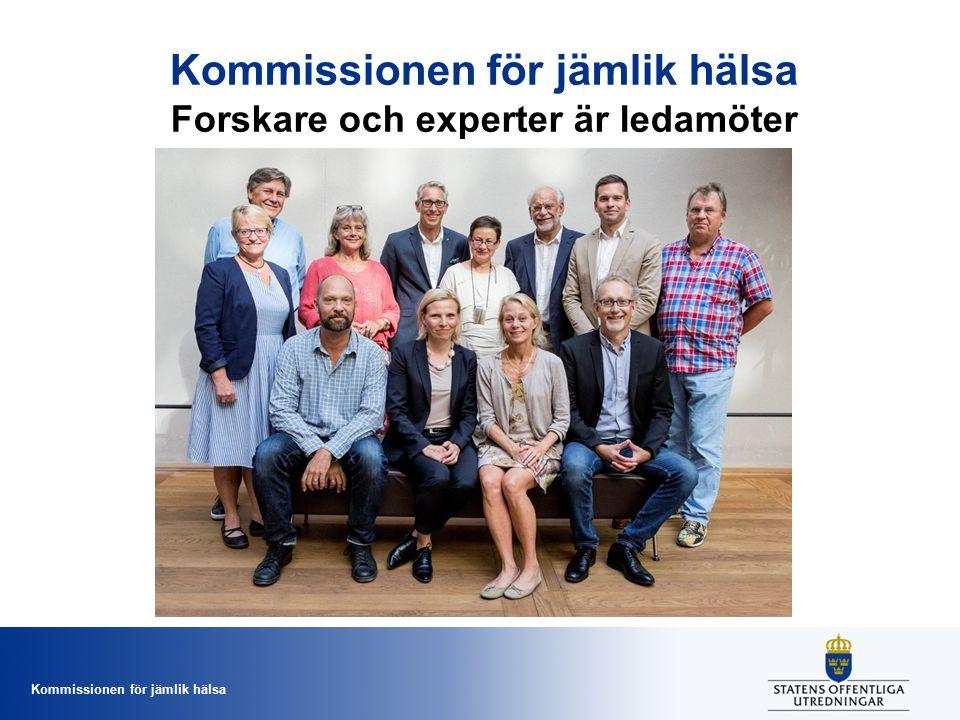 Kommissionen för jämlik hälsa Kommissionen för jämlik hälsa Forskare och experter är ledamöter