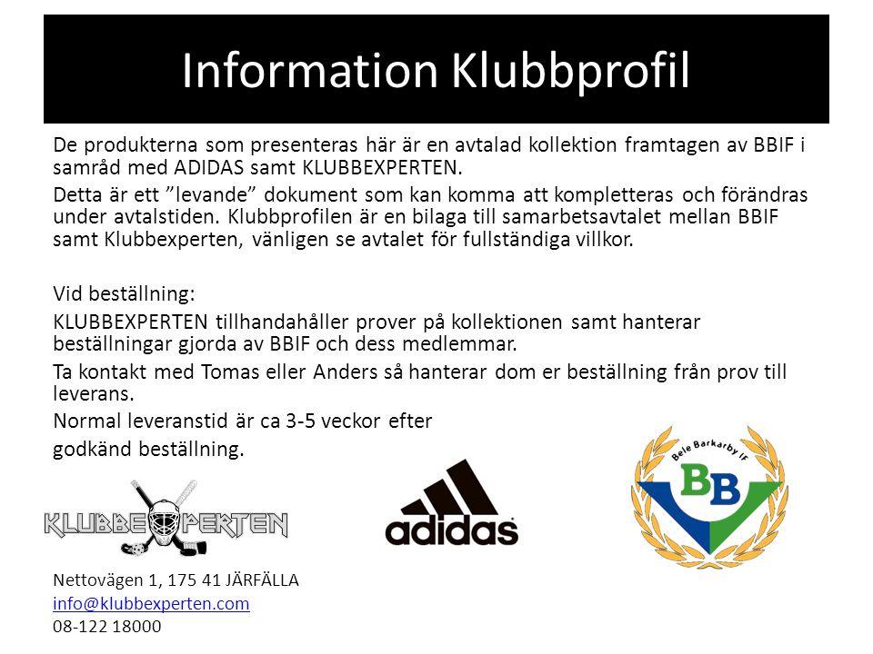 De produkterna som presenteras här är en avtalad kollektion framtagen av BBIF i samråd med ADIDAS samt KLUBBEXPERTEN.
