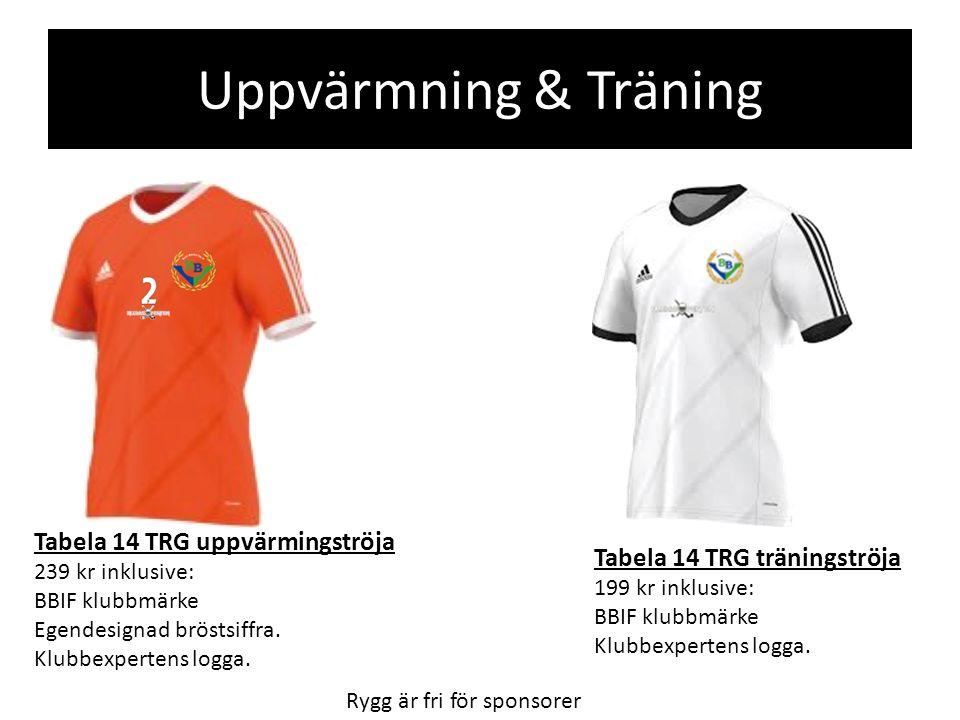 Uppvärmning & Träning Tabela 14 TRG uppvärmingströja 239 kr inklusive: BBIF klubbmärke Egendesignad bröstsiffra.