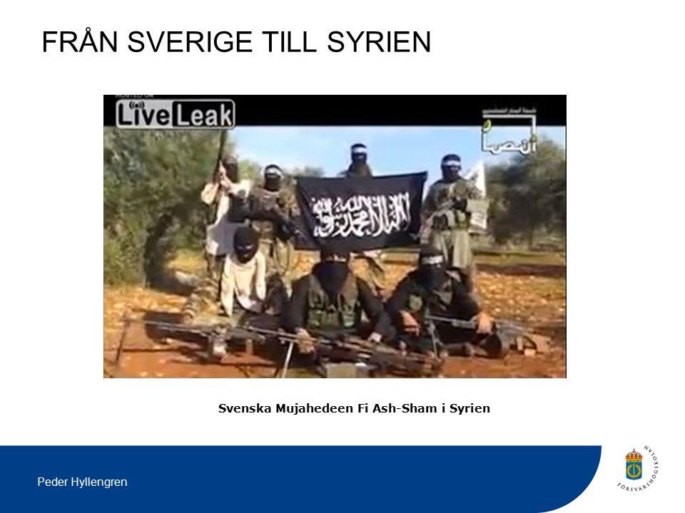 FRÅN SVERIGE TILL SYRIEN Svenska Mujahedeen Fi Ash-Sham i Syrien