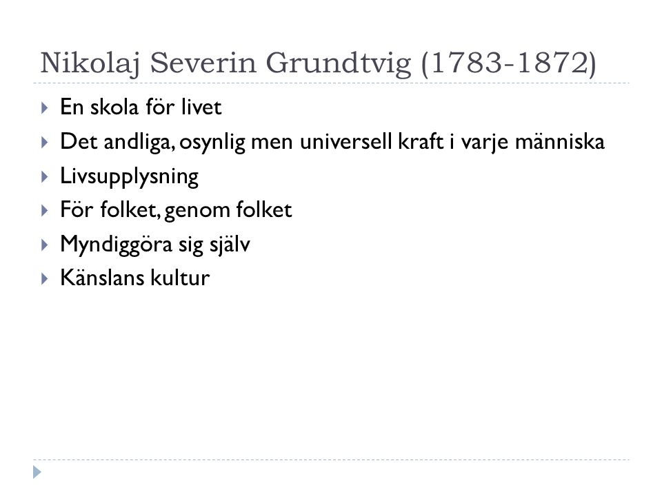 Sverige  Ellen Key (1849 -1926)  Rationalitet  Modernisering  Nytta  Produktion  Arbete