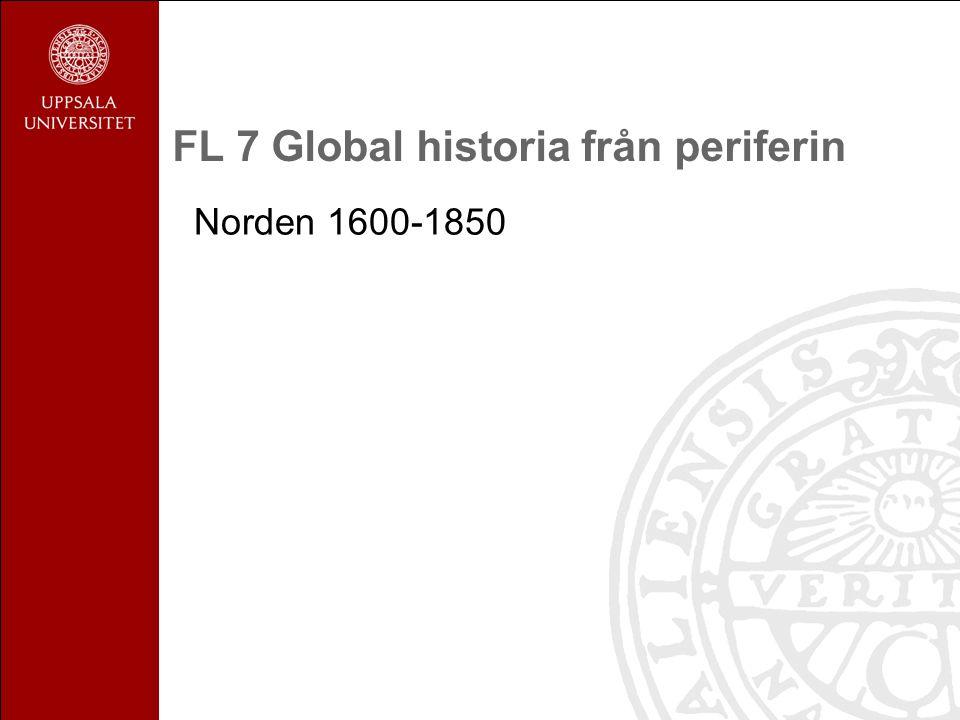 FL 7 Global historia från periferin Norden 1600-1850