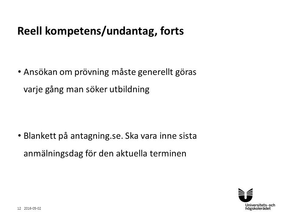 Sv Ansökan om prövning måste generellt göras varje gång man söker utbildning Blankett på antagning.se.