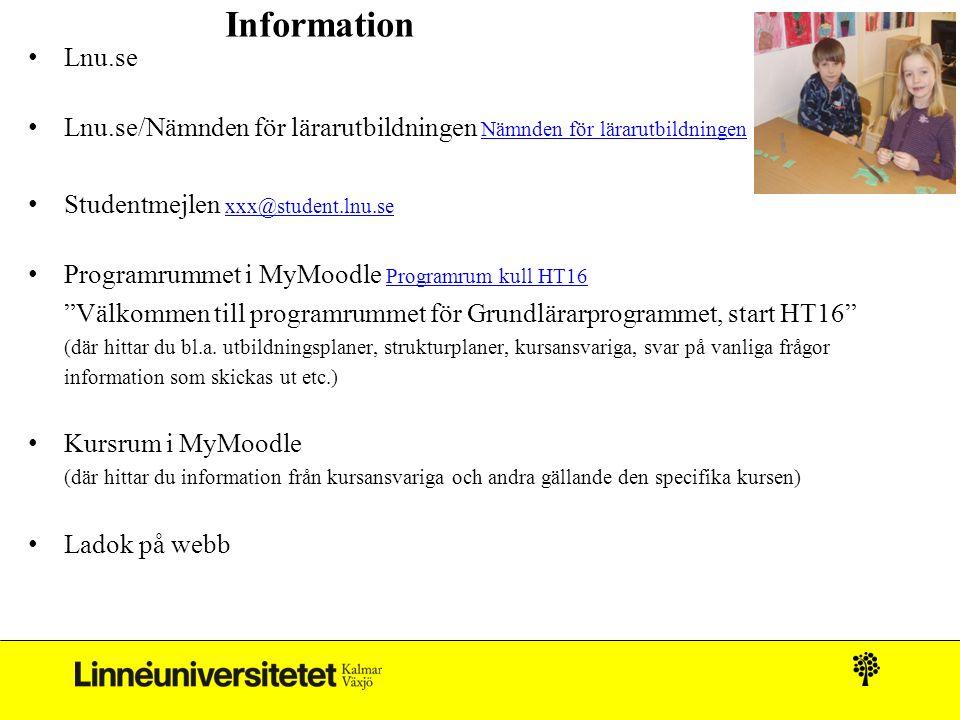 Information Lnu.se Lnu.se/Nämnden för lärarutbildningen Nämnden för lärarutbildningen Nämnden för lärarutbildningen Studentmejlen xxx@student.lnu.se x
