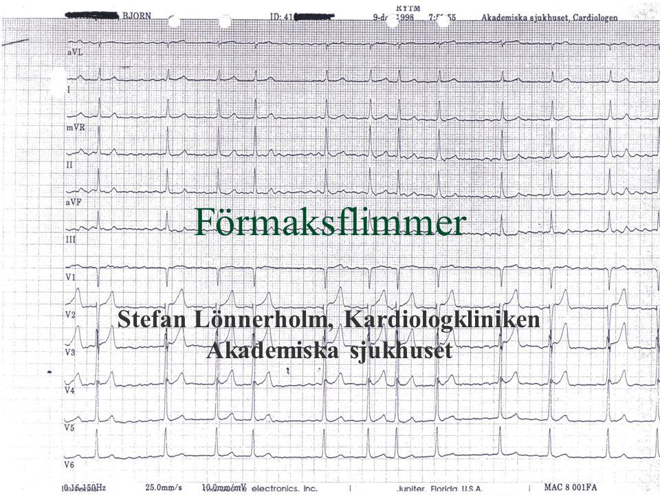 Förmaksflimmer Stefan Lönnerholm, Kardiologkliniken Akademiska sjukhuset