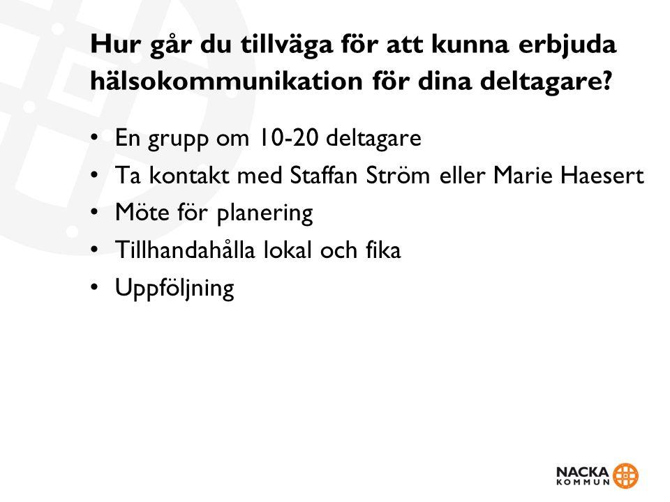 Tack för att ni lyssnat! Marie.haesert@nacka.se 08-718 95 12