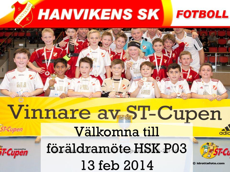 Välkomna till föräldramöte HSK P03 13 feb 2014