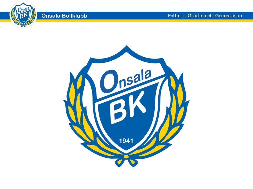 Agenda Allmän info Onsala BK:s målsättningar 10-12 åringar Ansvarsroller Kommunikation Träningar Mål/Fokus Hur tränar vi.