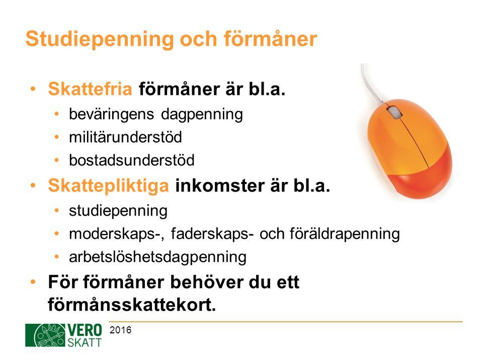 Studiepenning och förmåner Skattefria förmåner är bl.a.