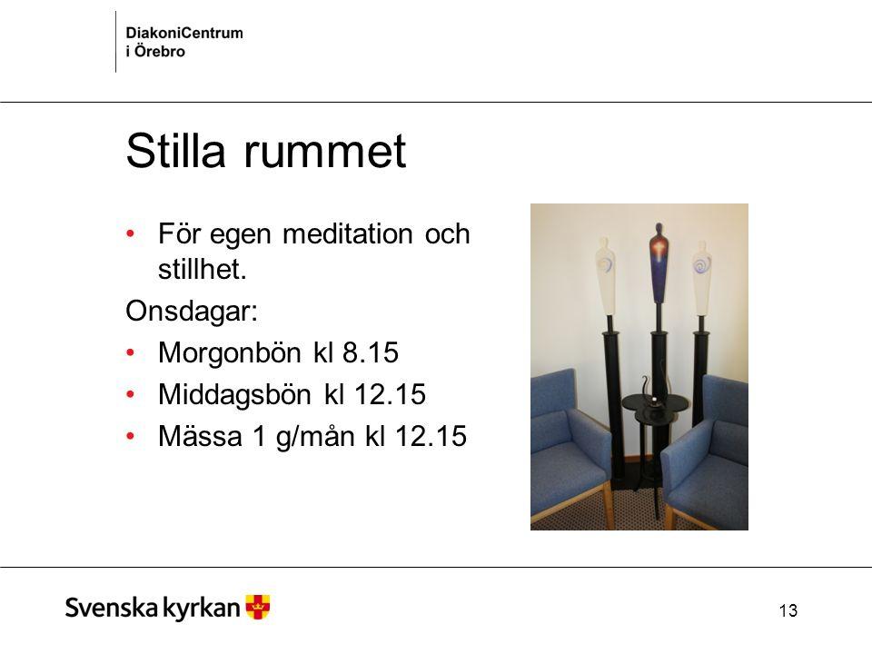 13 Stilla rummet För egen meditation och stillhet.
